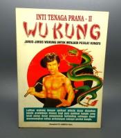 Buku Jurus Inti Tenaga Prana Wukung