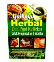 Buku Ajaibnya Herbal Pijat Refleksi Untuk Penyembuhan Vitalitas