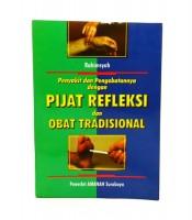 Buku Penyakit Dan Pengobatannya Dengan Pijat Refleksi Obat Tradisional