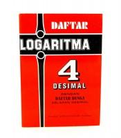 Daftar Logaritma 4 Desimal Dengan Daftar Bunga Delapan Desimal
