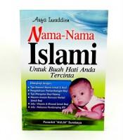 Nama-nama Islam Untuk Buah Hati Tercinta