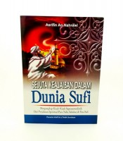 Sejuta Keajaiban Dalam Dunia Shufi