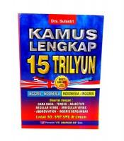 Kamus Inggirs Indonesia Lengkap 15 Trilyun