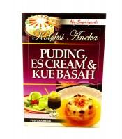 Koleksi Aneka Puding Es Cream Dan Kue Basah