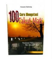 Grosir Buku 100 Cara Mengatasi Takut Mati